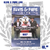 ELVIS & PAPE LIVE '08.12.2018', Drafthouse